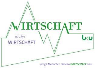 WIRTSCHAFT in der WIRTSCHAFT - junge Menschen denken Wirtschaft neu !  eine Initiative der DG Aachen im Bund katholischer Unternehmer - BKU